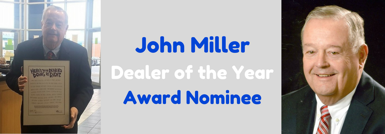 John Miller Dealer of the Year award nominee