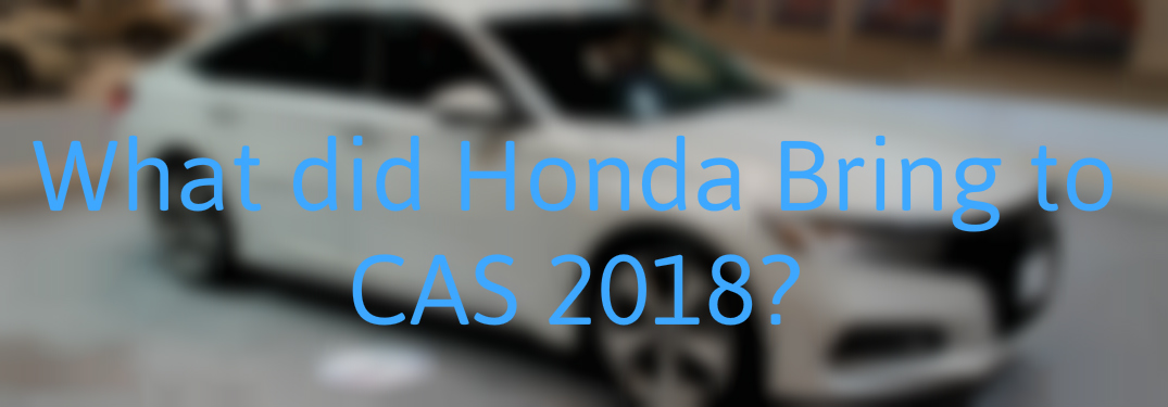 Blurred 2018 Honda Accord with What did Honda Bring to CAS 2018? text