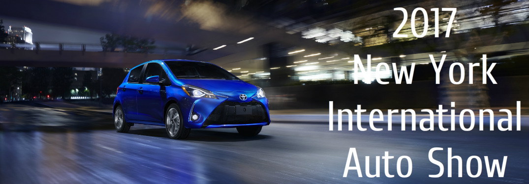 New Toyota Vehicles at the 2017 New York International Auto Show