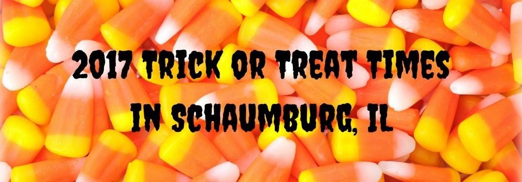 2017 Trick or treat times in Schaumburg, IL text over a background of candy corn