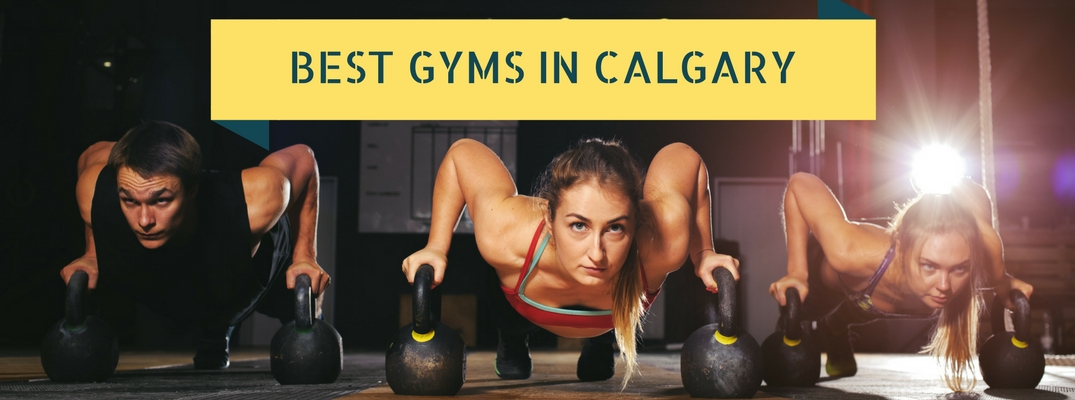 Best Gyms and Fitness Centres Calgary AB