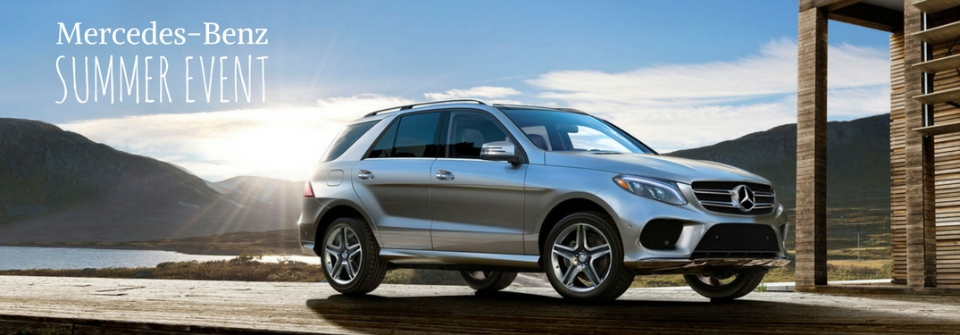 Mercedes Benz Summer Event >> Get Special Financing And Deals During The Mercedes Benz Summer Event