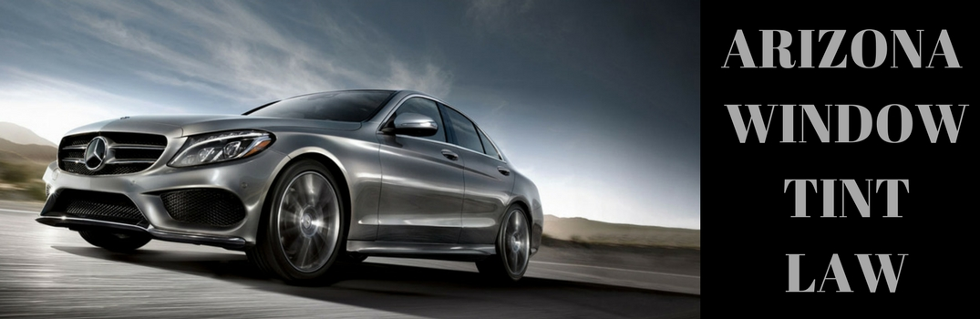 "Mercedes-Benz C-Class Sedan with ""Arizona Window Tint Law"""