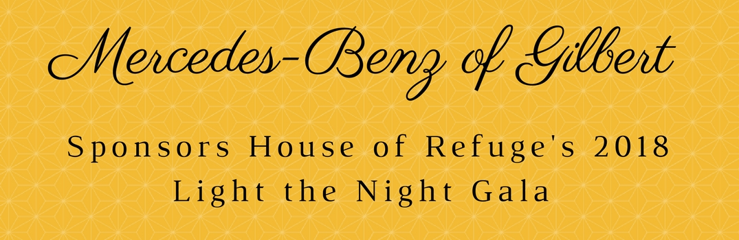 Header image for Mercedes-Benz of Gilbert Sponsoring the House of Refuge's 2018 Light the Night Gala