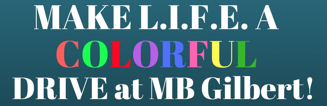 Make lift a colorful drive at MB Gilbert