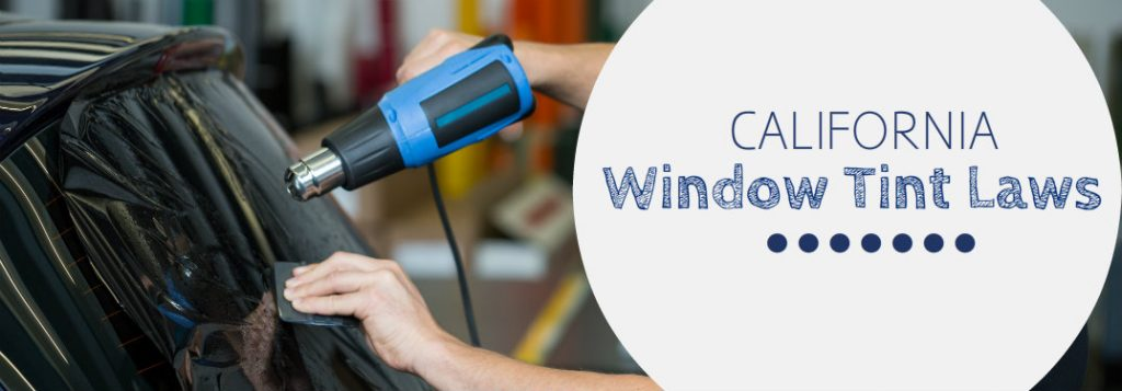 window tinting escondido auto find out how much tint your window can have in ca