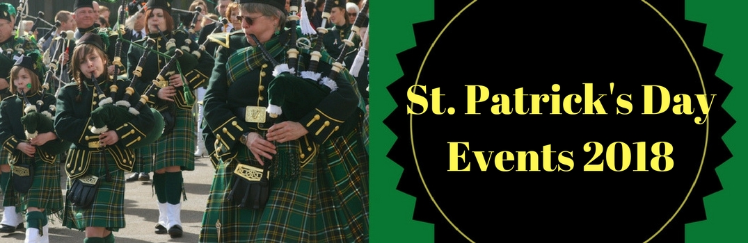 St. Patrick's Day Event 2018 with a picture of bag pipers