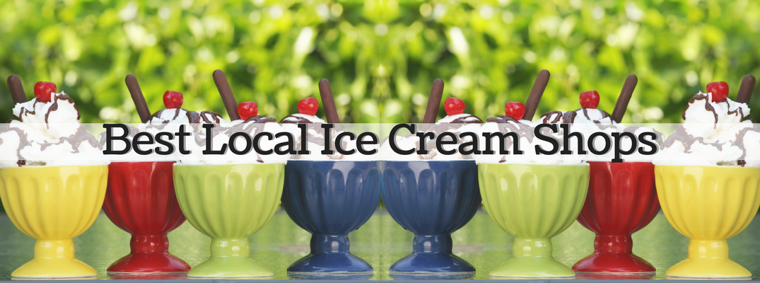 Best Local Ice Cream Shops banner with sundaes on display