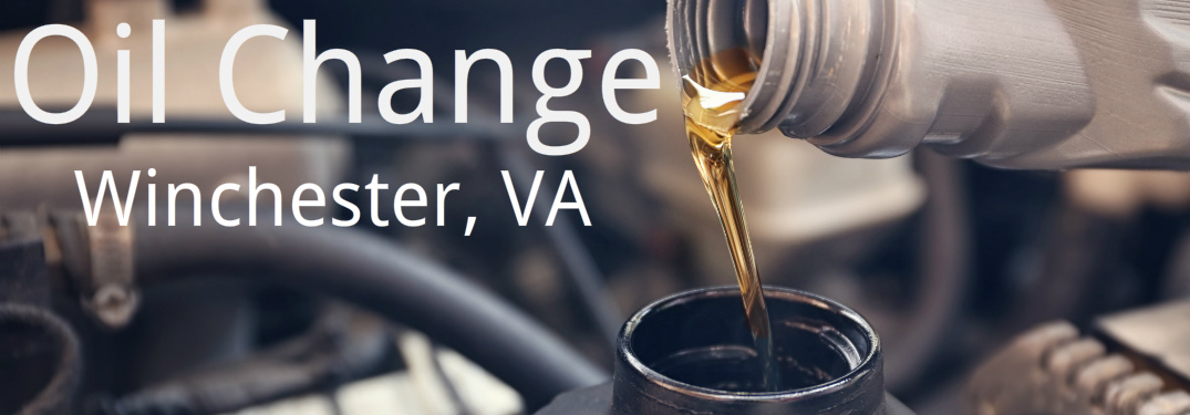 Where Can I Get my Oil Changed in Winchester VA?