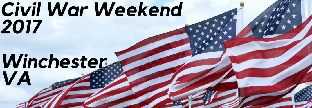 Civil War Weekend 2017 Events you Shouldn't Miss in Winchester VA