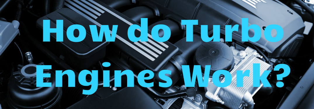How do Turbo Engines Work text over an engine
