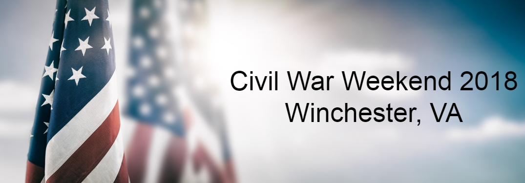 Civil War Weekend 2018 Winchester VA text on picture of American flag