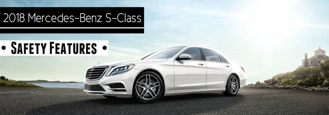 2018 Mercedes-Benz S-Class Safety Features