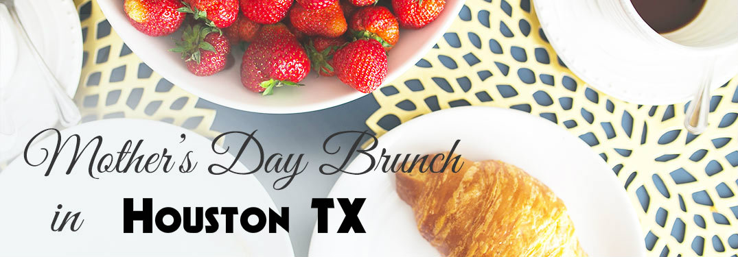 stawberries and a croissant with the caption Mother's Day Brunch in Houston TX