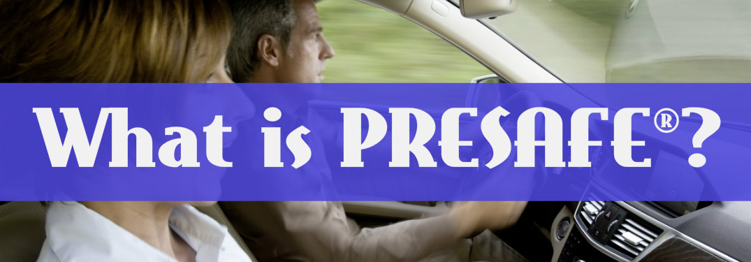 What is PRESAFE on a Mercedes-Benz vehicle?