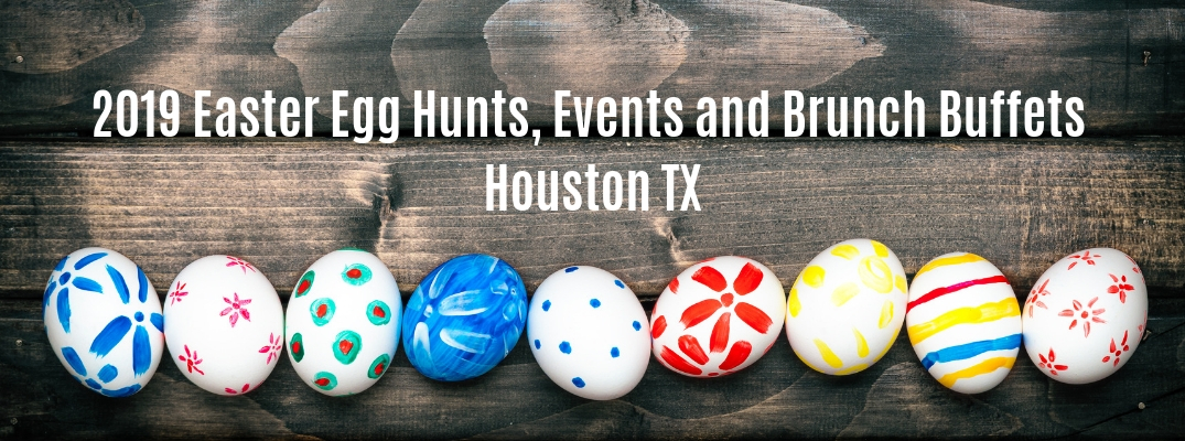 "Colored eggs on wooden background with ""2019 Easter Egg Hunts, Events and Brunch Buffets Houston TX"" white text"