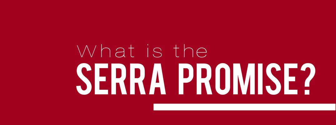 What is the Serra Promise?