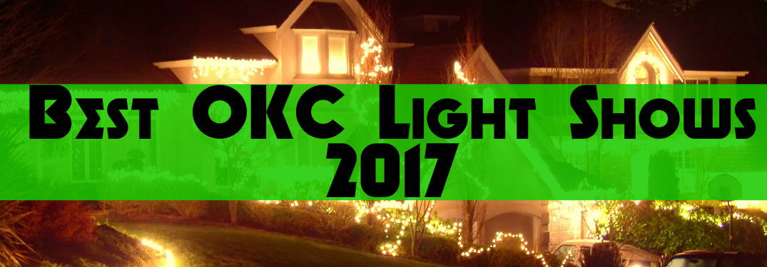 "words ""Best OKC Light Shows"" with a background of a house lit for Christmas"