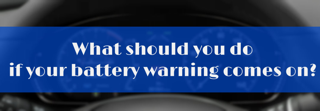 what should you do if your battery warning light comes on? question against the backdrop of a 2018 Accord Touring instrument cluster, blurred
