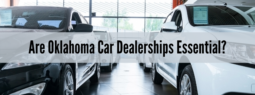 "Closeup of cars with ""Are Oklahoma Car Dealerships Essential?"" black text"
