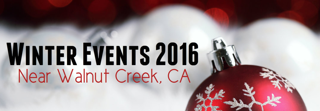Winter events near Walnut Creek CA