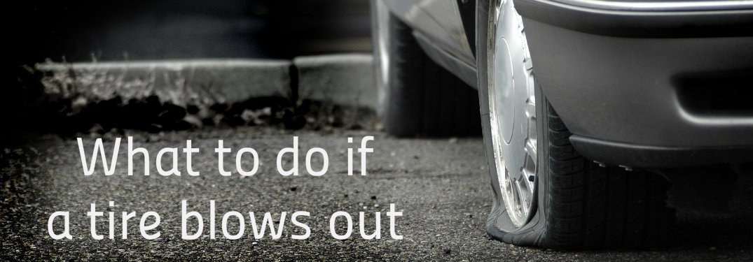 What to do if tire blows out text next to picture of flat tire
