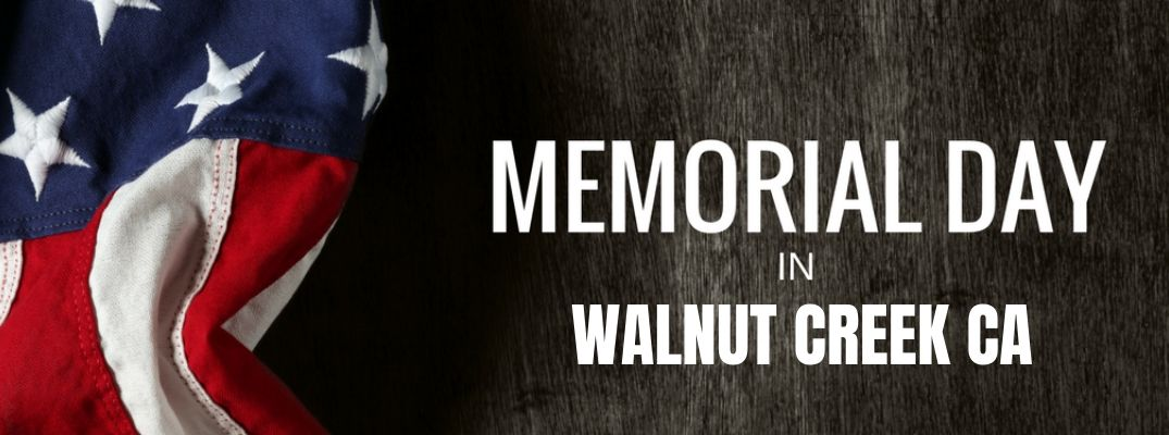 How Can You Celebrate Memorial Day Weekend Near Walnut Creek This Year?
