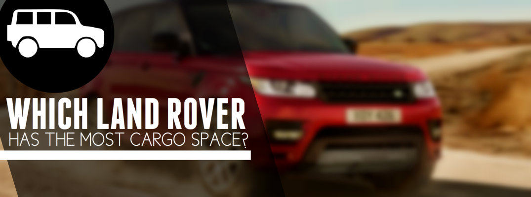 Land Rover Cargo Space Comparison