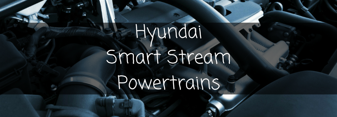 "picture of an engine with the text ""Hyundai Smart Stream Powertrains"""