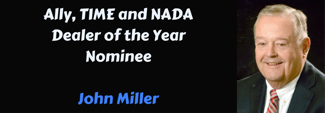Ally, TIME and NADA Dealer of the Year nominee John Miller