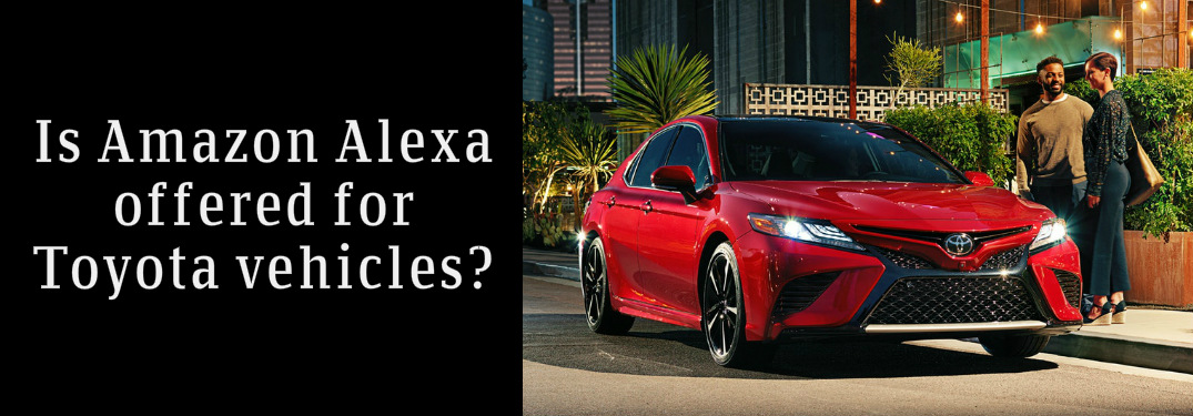 """""""Is Amazon Alexa Offered for Toyota Vehicles?"""" Title and Red 2018 Toyota Camry"""