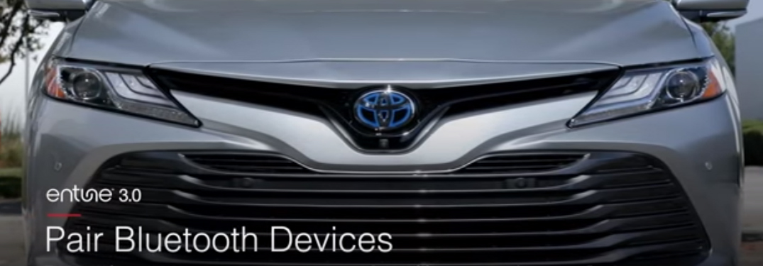 Entune 3.0 Pair Bluetooth Deivices Title and Toyota Camry