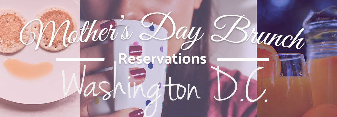 2017 Mother's Day Events and Brunches Washington D.C._p