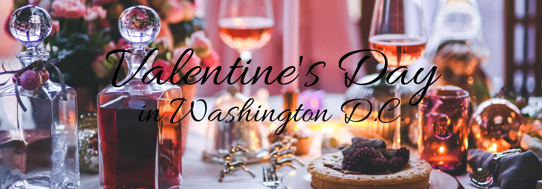 Where to Go for Dinner on Valentine's Day in Washington DC