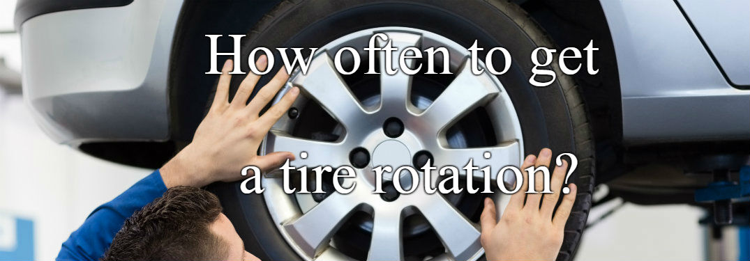 Picture of tire with text that says how often to get a tire rotation