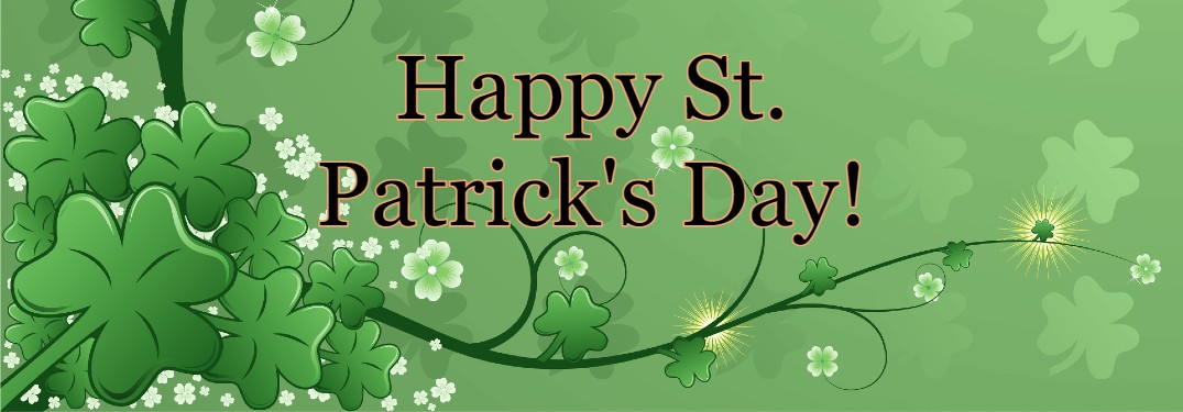 "Green graphic with four-leaf clovers and the text ""Happy St. Patrick's Day"""