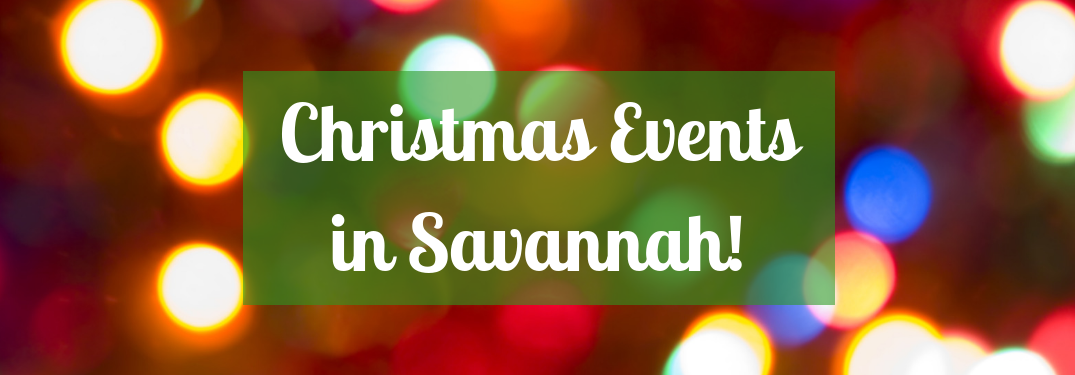"""background of christmas lights with text """"christmas events in savannah!"""" over it"""
