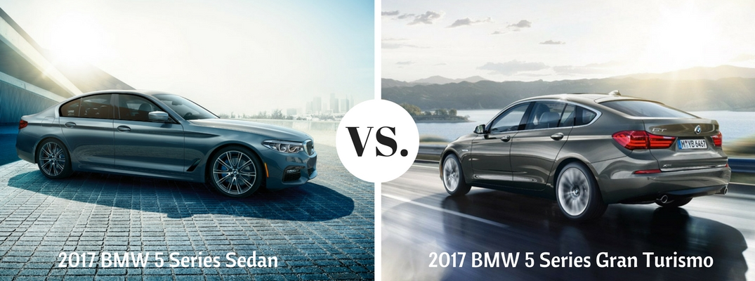 2017 BMW 5 Series Sedan vs Gran Turismo