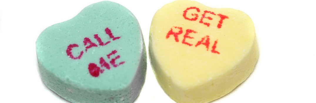"""""""Call Me"""" and """"Get Real"""" Valentine's Day Heart Candies"""