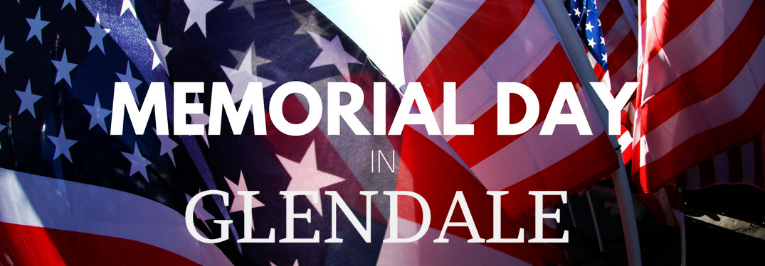 Memorial Day in Glendale Title and American Flags