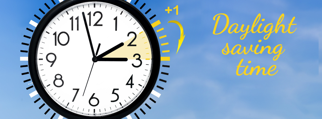 Daylight Saving Time title and clock with a graphic instructing you to move it ahead one hour