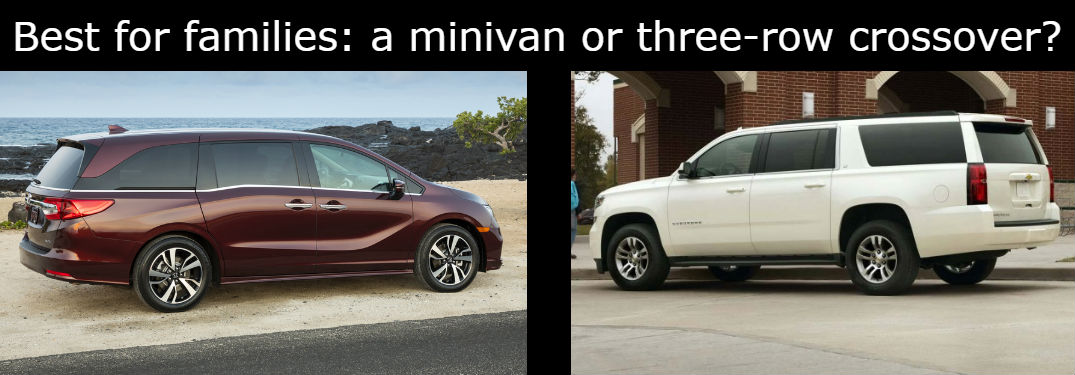 "a Honda Odyssey and Chevy Suburban side separated, with a caption ""Best for families"" a minivan or three-row crossover?"""