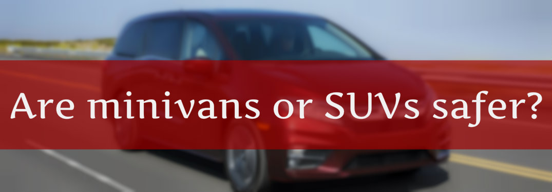 are minivans or SUVs safer? 2018 Honda Odyssey background