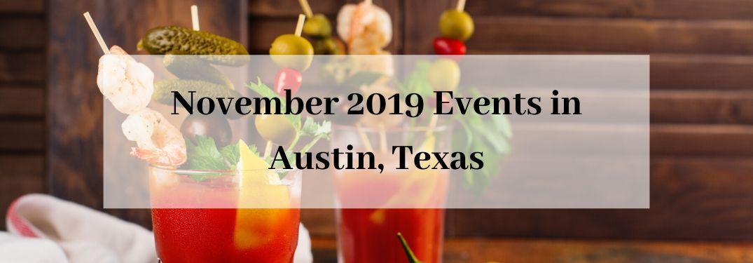 Two bloody marys with toppings on table with November 2019 Events in Austin, TX text