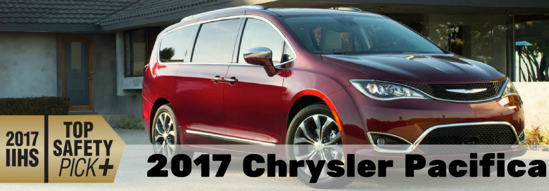 2017 chrysler pacifica iihs top safety pick