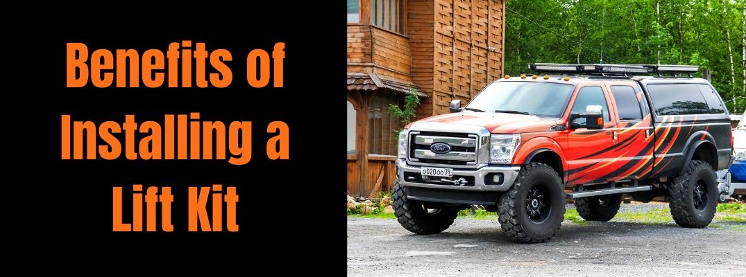 Benefits of Installing a Lift Kit banner with a black and orange lifted Ford F-350 pickup truck