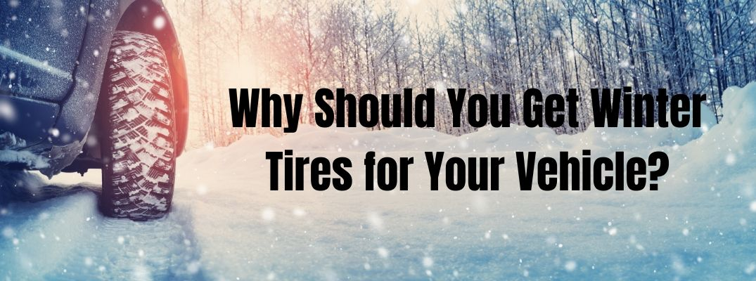 Why Should You Get Winter Tires for Your Vehicle banner with a blue vehicle driving in the snow