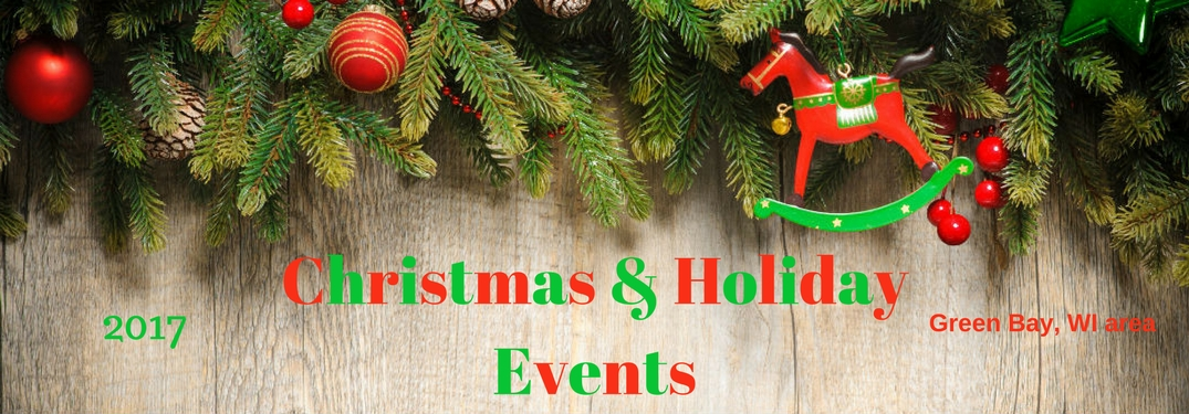 2017 Christmas & Holiday Events Green Bay, WI area, text on an image of garland strung out with ornaments on it