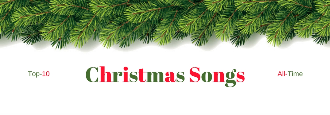 Top Christmas Songs.What Are The Top 10 Christmas Songs Of All Time