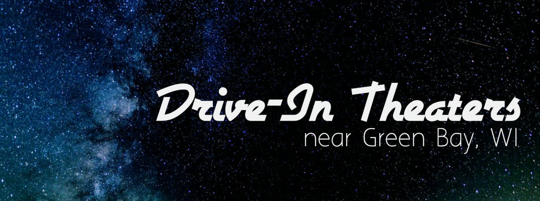 """Image of stars with the words """"drive-in theaters near Green Bay, WI"""""""